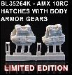 BL35264K   MODERN AMX 10RC HATCHES WITH BODY ARMOR GEARS